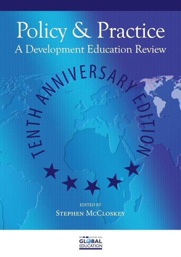 Policy & Practice: A Development Education Review - Tenth Anniversary Edition